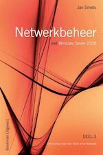 Netwerkbeheer met Windows Server 2008 deel 3 - Jan Smets, J. Smets (ISBN 9789057521782)