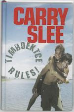Timboektoe rules ! - Carry Slee (ISBN 9789049920593)