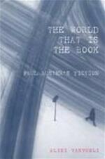 The World that is the Book. Paul Auster's Fiction - Aliki Varvogli (ISBN 9780853236870)
