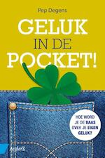 Geluk in de pocket! - Pep Degens (ISBN 9789462960374)