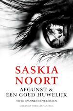 Afgunst en Een goed huwelijk - Saskia Noort (ISBN 9789026338649)
