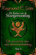 De razernij van een demonenkoning - Raymond E. Feist (ISBN 9789089680907)