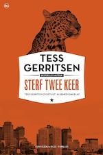 Sterf twee keer - Tess Gerritsen (ISBN 9789044348910)