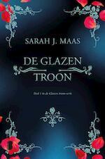 De glazen troon - Sarah J. Maas (ISBN 9789022580264)