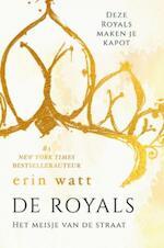 The Royals 1 - Het meisje van de straat - Erin Watt (ISBN 9789026143151)