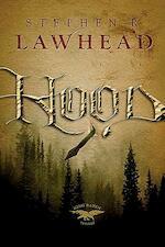 Hood - Steve Lawhead (ISBN 9781595540881)