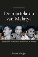 De martelaren van Malatya - James Wright (ISBN 9789402901528)
