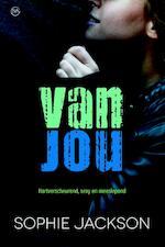Van jou - Sophie Jackson (ISBN 9789401906968)