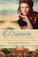 Dromen langs de rivier - Judith Miller (ISBN 9789402904352)