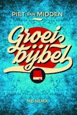 Groeibijbel - Piet van Midden (ISBN 9789021170381)