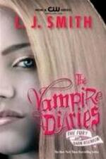 The vampire diaries / The Fury and Dark Reunion - L.j. Smith (ISBN 9780061140983)