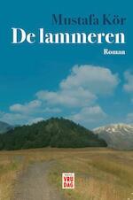 De lammeren - Mustafa Kör (ISBN 9789460015700)