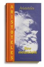 Over melancholie - Aristoteles (ISBN 9789065540003)