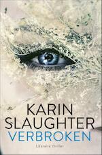 Verbroken - Karin Slaughter (ISBN 9789402700329)