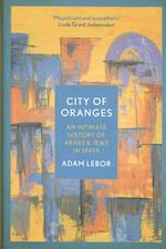 City of Oranges - Adam LeBor (ISBN 9781786695932)
