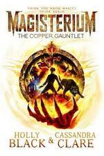 Magisterium: The Copper Gauntlet - Cassandra Clare (ISBN 9780552567718)