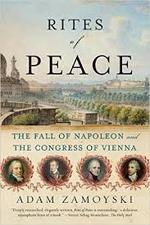 Rites of peace - The fall of Napoleon and the Congress of Vienna - Adam Zamoyski (ISBN 9780060775186)