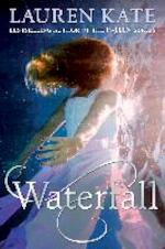 Teardrop Trilogy 2. Waterfall - Lauren Kate (ISBN 9780552567527)