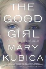 The Good Girl - Mary Kubica (ISBN 9780778317760)