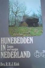 Hunebedden in Nederland - R. H. J. Klok (ISBN 9789022837405)