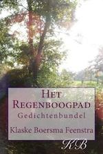 Het Regeboogpad - Klaske Boersma Feenstra (ISBN 9789492484215)