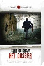 Het dossier - John Grisham (ISBN 9789044982497)