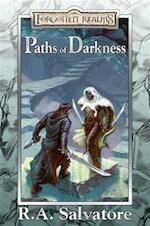 Forgotten Realms: Paths of Darkness - R. A. Salvatore (ISBN 9780786939954)