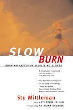 Slow Burn - Stu Mittleman, Katherine Callan (ISBN 9780062736741)