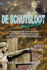 De schutslootmoord - Edwin P.C. Zonneveld (ISBN 9789078459675)