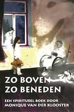 zo boven zo beneden - Monique van der Klooster (ISBN 9789087597337)