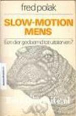 Slow-motion mens