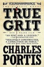 TRUE GRIT- MOVIE TIE-IN EDITION - Charles Portis, Donna (Aft) Tartt (ISBN 9781590204597)