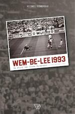Wem-be-lee 1993 - Michel Schepers (ISBN 9789492419217)
