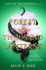 Forest of a Thousand Lanterns - Julie C. Dao (ISBN 9781524738297)
