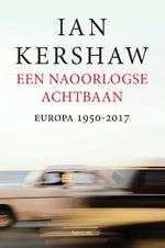 Een naoorlogse achtbaan - Ian Kershaw (ISBN 9789000346981)
