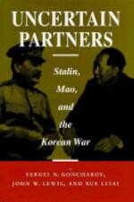 Uncertain Partners - Sergeĭ Nikolaevich Goncharov, John Wilson Lewis, Litai Xue (ISBN 9780804725217)