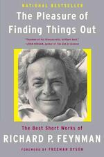 The Pleasure Of Finding Things Out - Richard Phillips Feynman, Jeffrey Robbins (ISBN 9780465023950)