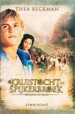 Kruistocht in spijkerbroek - Thea Beckman (ISBN 9789056378585)