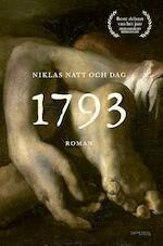 1793 - Niklas Natt och Dag (ISBN 9789044636826)