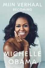 Mijn verhaal - Michelle Obama (ISBN 9789048840762)