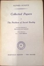 Collected Papers I. The Problem of Social Reality