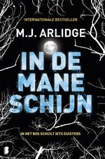 In de maneschijn - M.J. Arlidge (ISBN 9789402311815)