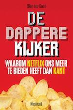 De dappere kijker - Ellen ter Gast (ISBN 9789086872770)