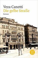 Die gelbe Strasse - Veza Canetti (ISBN 9783596184057)