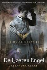 De Helse Creaties 1: De IJzeren Engel - Cassandra Clare (ISBN 9789048847693)