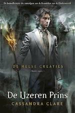 De Helse Creaties 2 - De IJzeren Prins - Cassandra Clare (ISBN 9789048847709)
