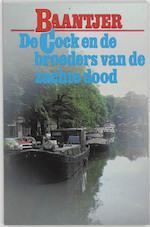 De Cock en de broeders van de zachte dood - Albert Cornelis Baantjer (ISBN 9789026101595)