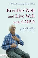 Breathe Well and Live Well With COPD - Janet Brindley (ISBN 9781848191648)