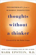 Thoughts Without a Thinker - Mark Epstein (ISBN 9780465020225)
