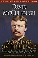 Mornings on Horseback - David McCullough (ISBN 9780671447540)